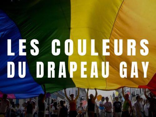 Drapeau gay : que signifient les couleurs ?