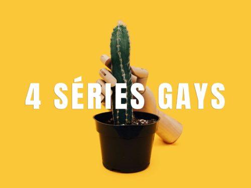 4 series gays à voir