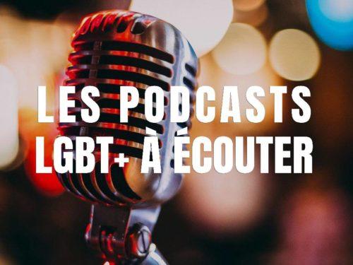 Liste des podcasts lgbt+ à écouter