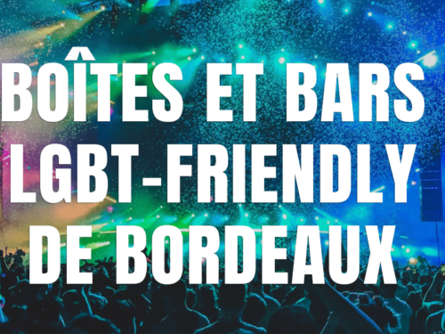 Bars gay & boîtes lgbt friendly de Bordeaux