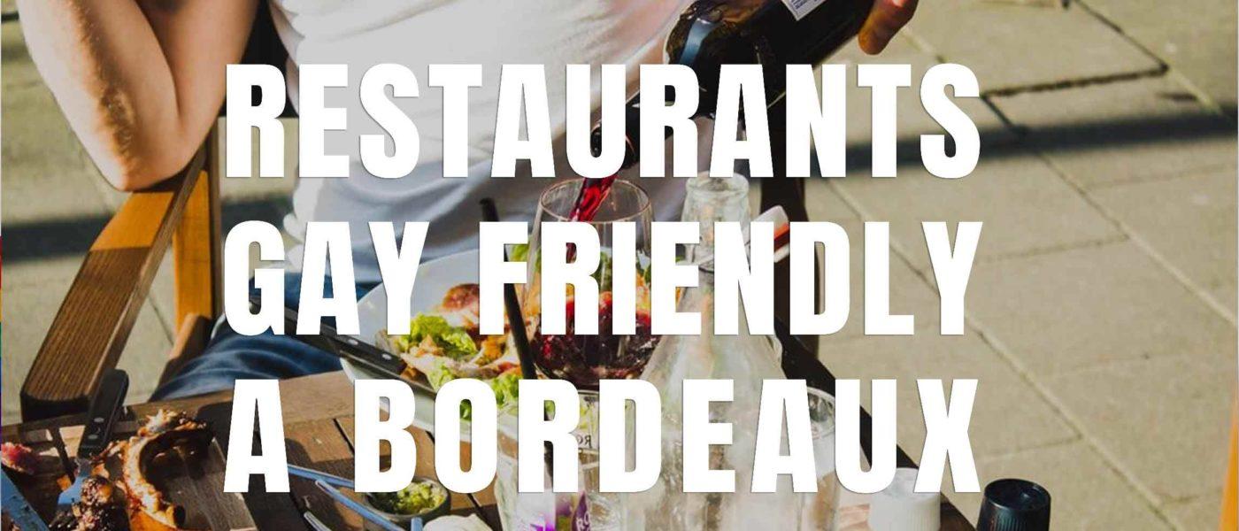 restaurants gay friendly a bordeaux