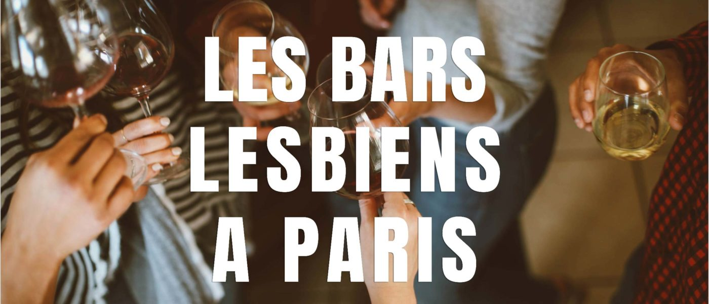 bar lesbien paris