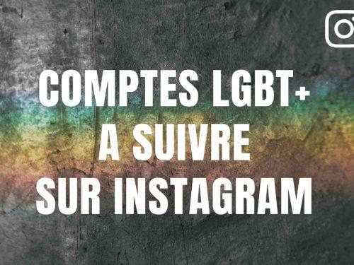 Les comptes Instagram LGBT+ à suivre