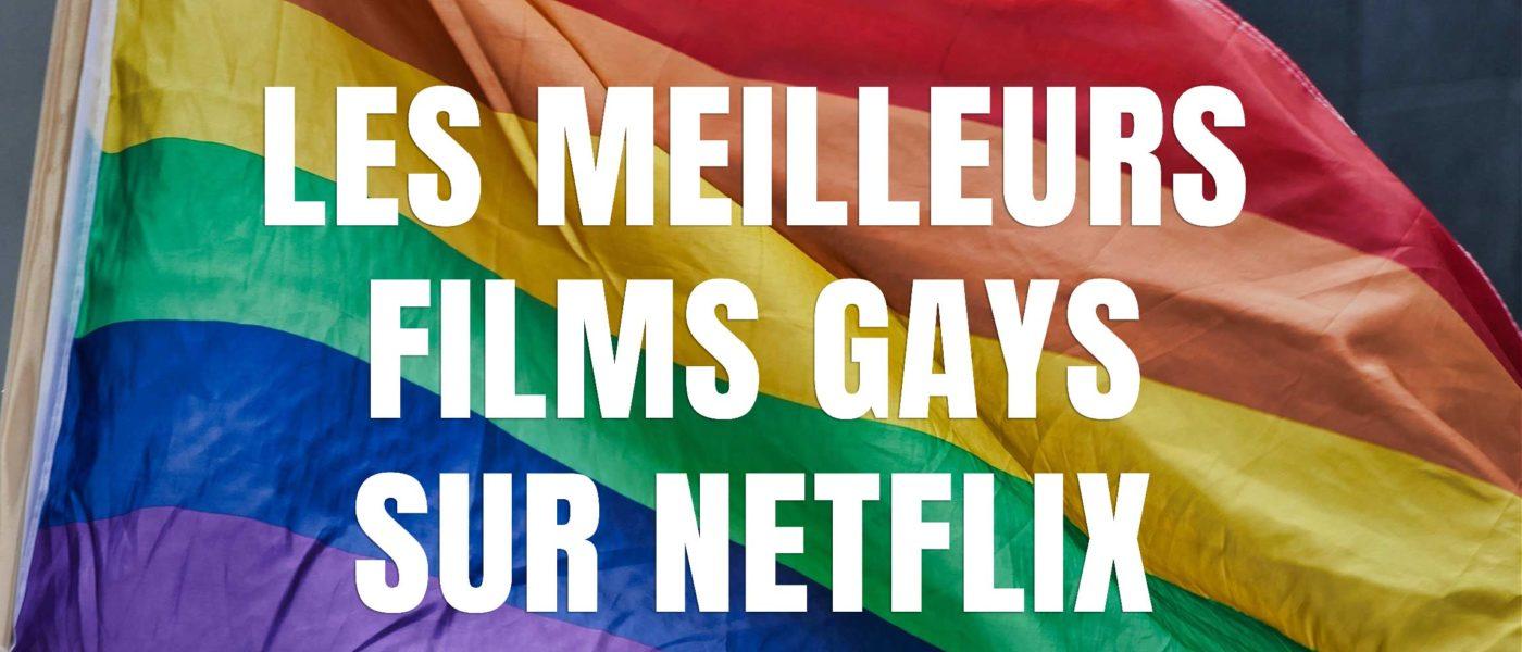 meilleurs films netflix gay