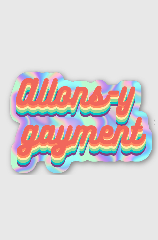 allons y gayment sticker