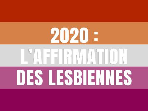 2020 : l'affirmation des Lesbiennes